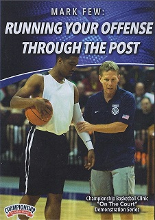 Mark Few Running Your Offense Through the Post