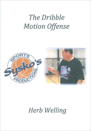 Dribble Motion Offense Herb Welling